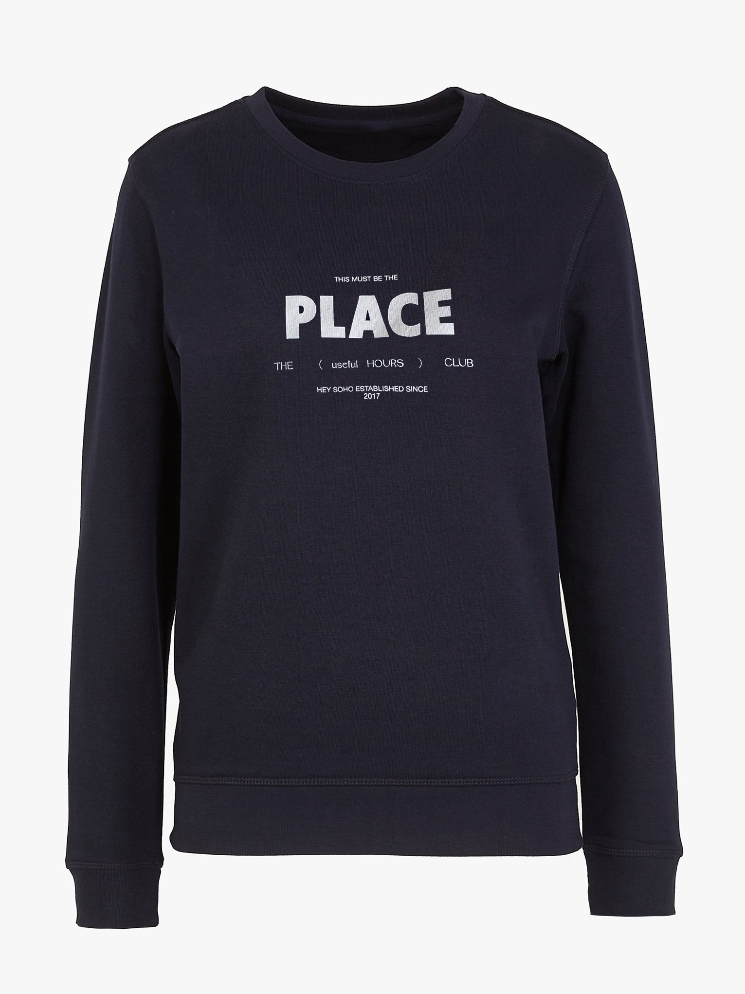 Sweatshirt, Hey Soho, This must be the place